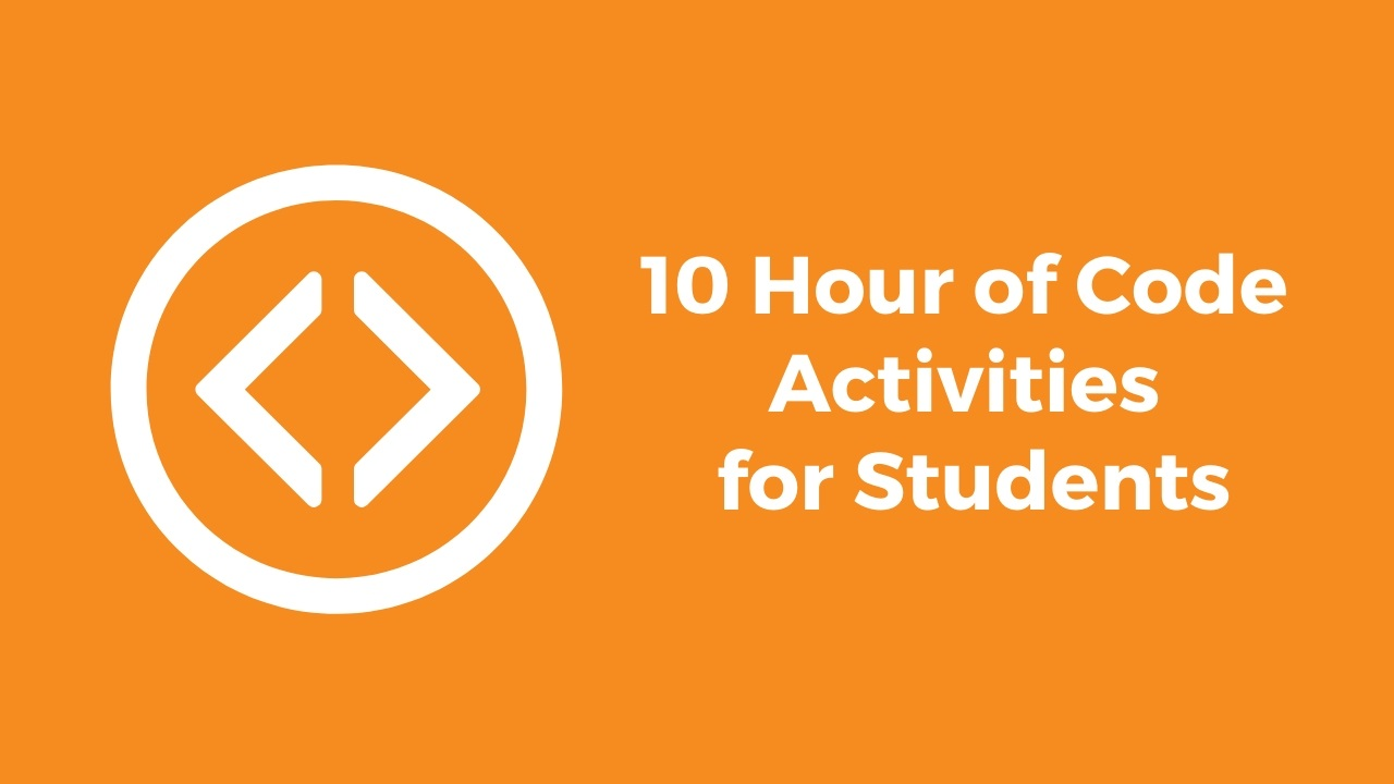 10 Hour of Code Activities for Kids & Teens