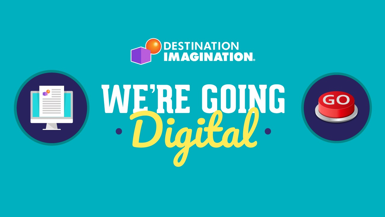 Destination Imagination is Going Digital!