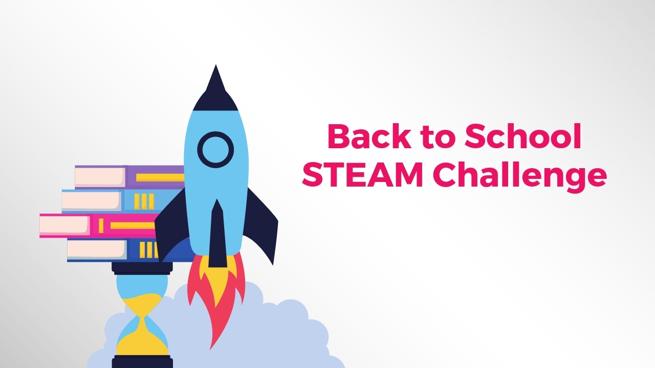 Back to School STEAM Challenge