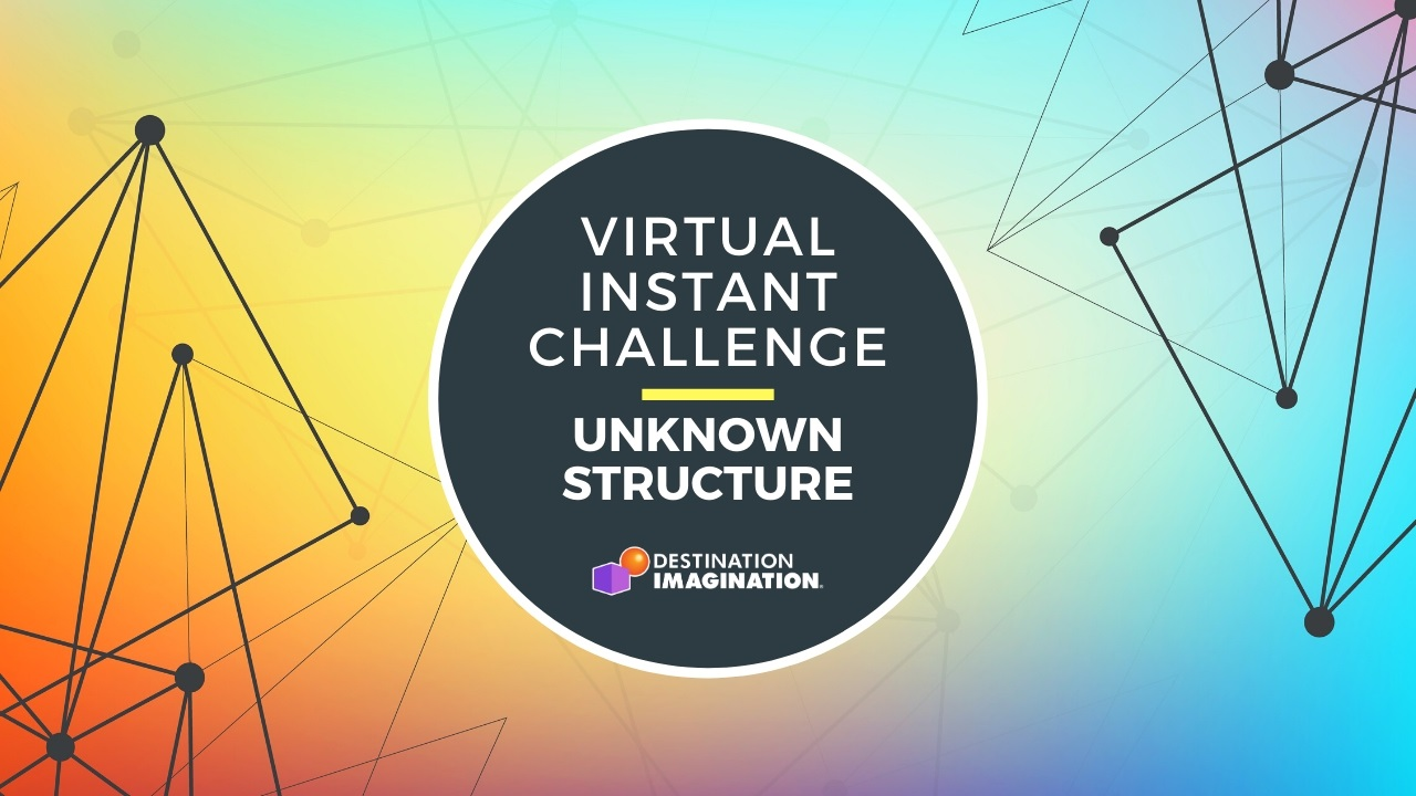 Virtual Instant Challenge: Unknown Structure