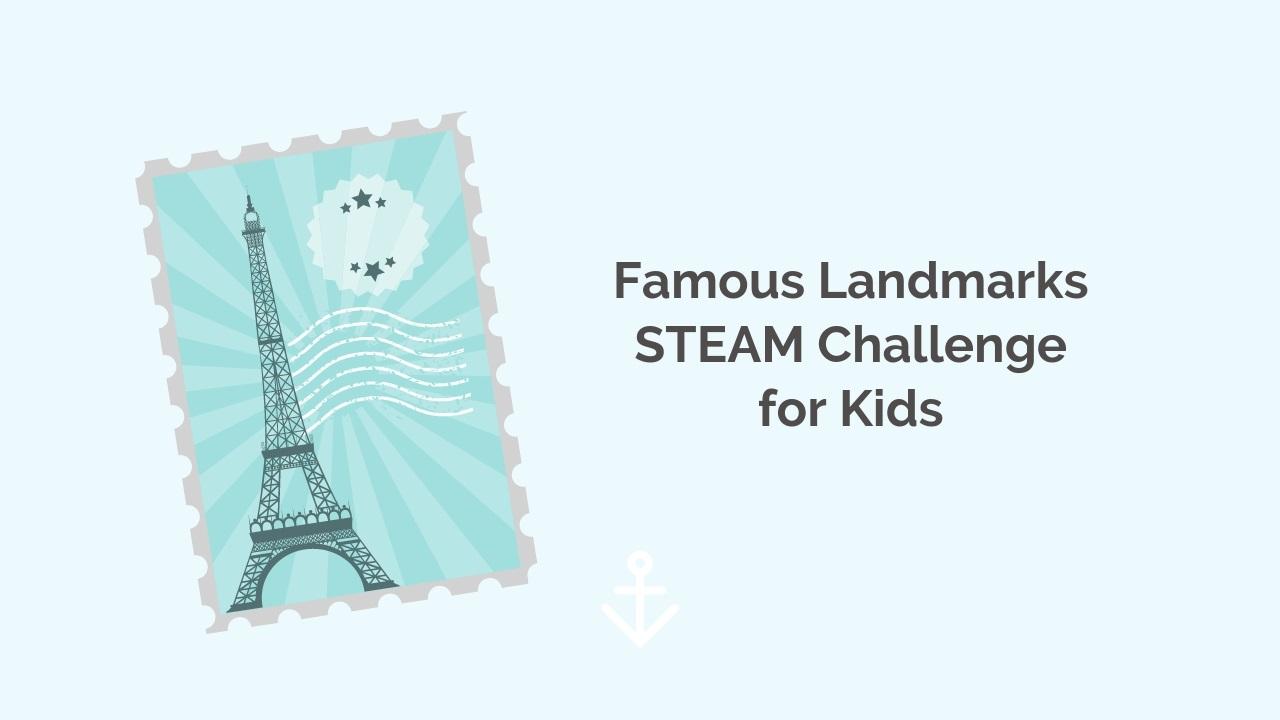 Famous Landmarks STEAM Challenge