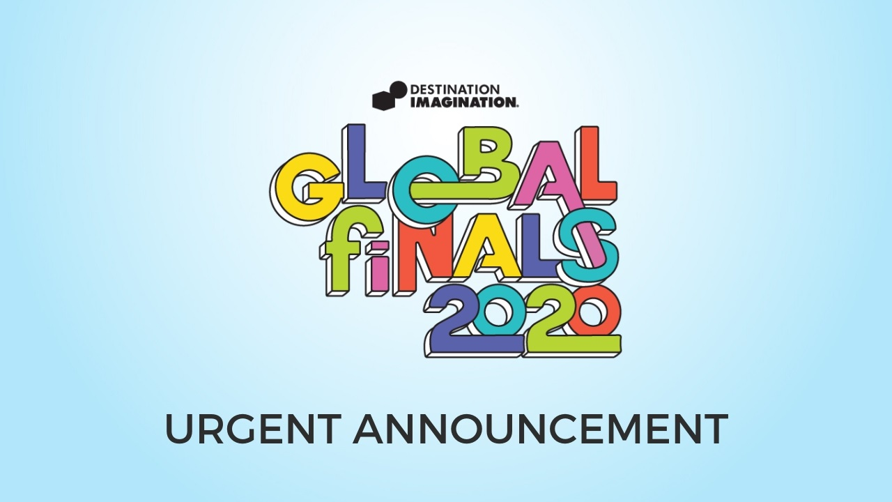 Global Finals 2020 Urgent Announcement
