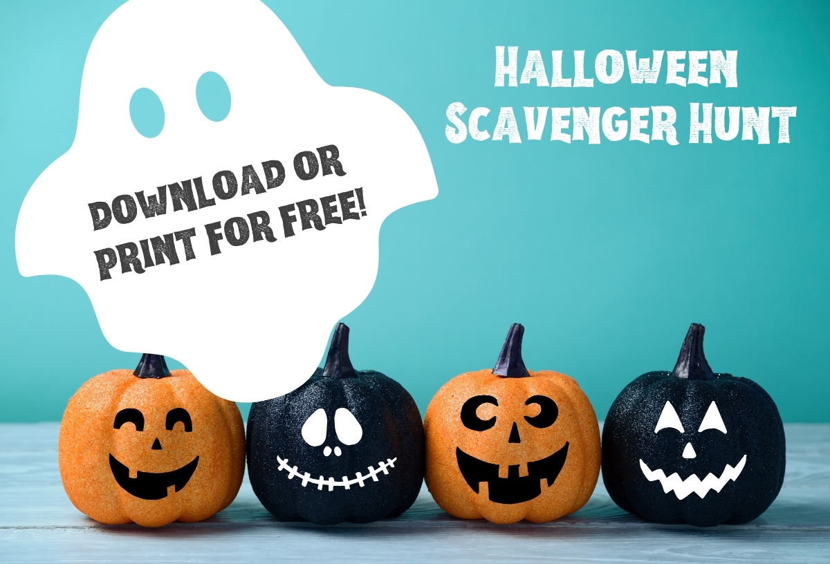 Download or print our Halloween Scavenger Hunt for free