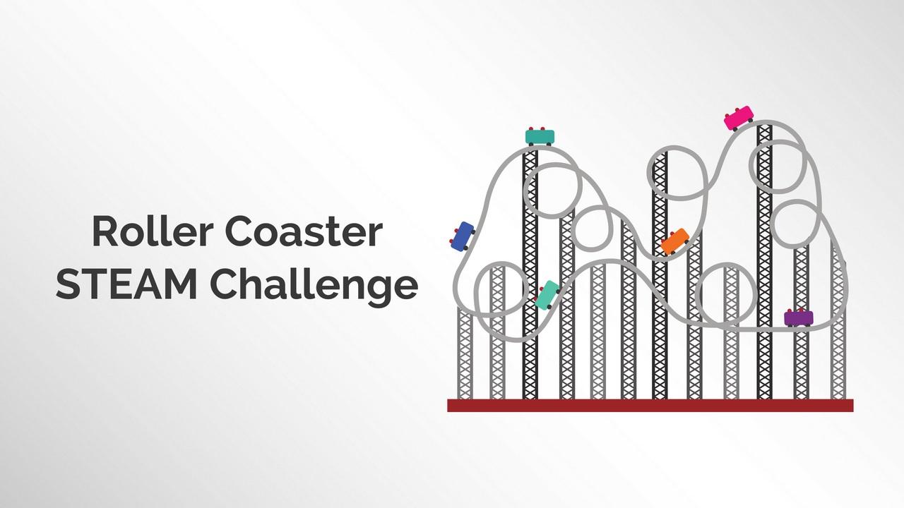 Roller Coaster STEAM Challenge