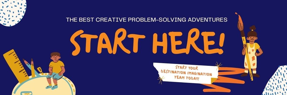 The best creative problem-solving adventure start here. Start your Destination Imagination team today.