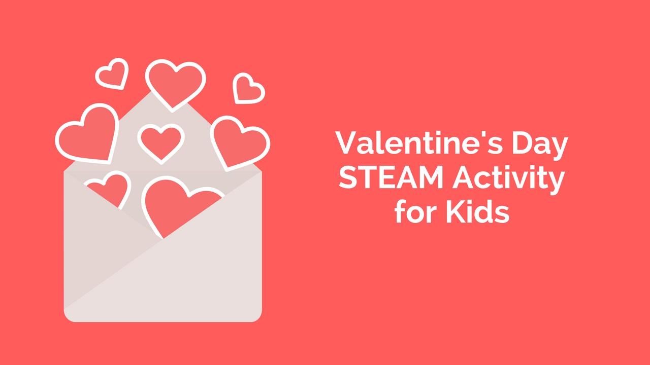 Valentine's Day STEAM Activity for Kids
