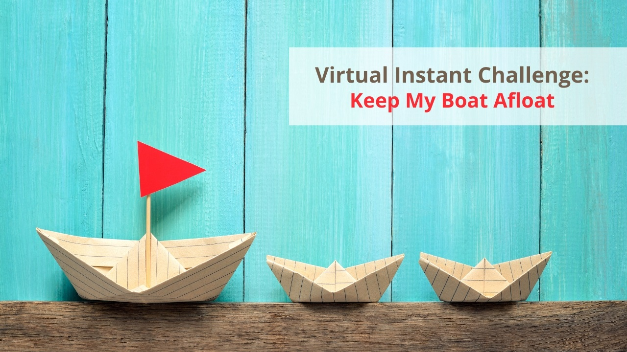 Virtual Instant Challenge: Keep My Boat Afloat