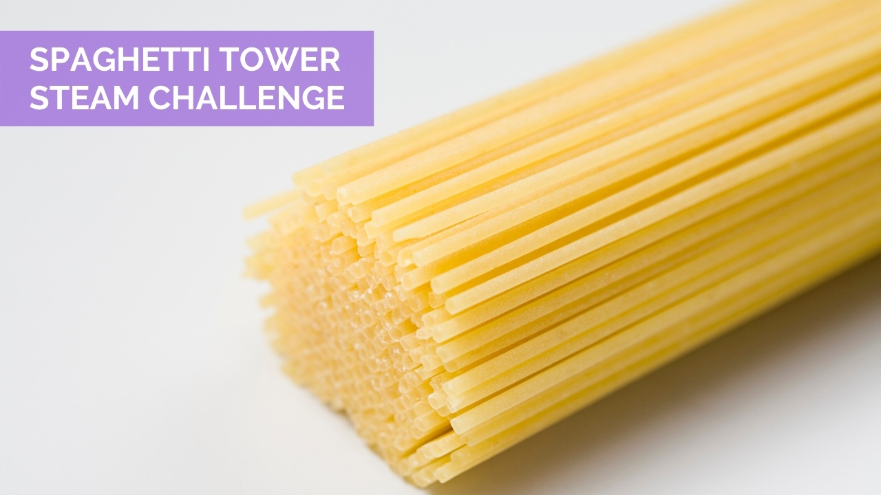 Spaghetti Tower STEAM Challenge